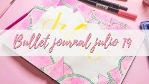 bullet journal julio 2019